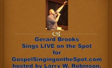 Gerard Brooks sings LIVE!